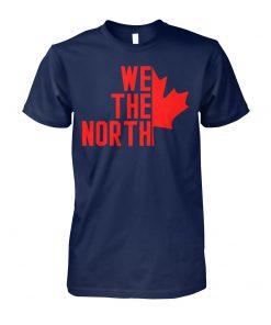Toronto raptors we the north canada unisex cotton tee