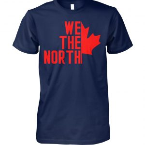 Toronto raptors we the north canada unisex cotton tee