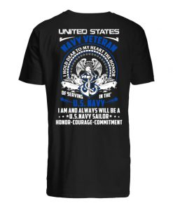United states navy veteran I hold dear to my heart the honor of serving in the US navy guy shirt