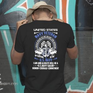 United states navy veteran I hold dear to my heart the honor of serving in the US navy shirt