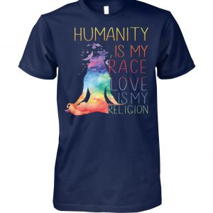 Yoga humanity is my race love is my religion unisex cotton tee