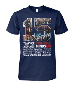 15 years of Criminal Minds 2005 2020 thank you for the memories unisex cotton tee