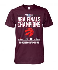 2019 NBA finals champions toronto raptors win warriors unisex cotton tee