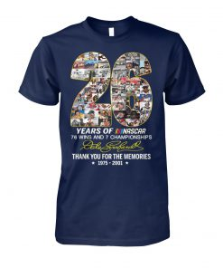 26 years of nascar 76 wins and 7 championships dale earnhardt signature unisex cotton tee