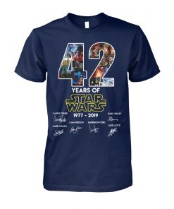 42 years of star wars 1977-2019 signatures unisex cotton tee