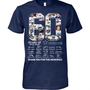 60 years of dallas cowboys thank you for memories signatures unisex cotton tee