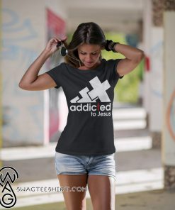 Addicted to jesus adidas shirt