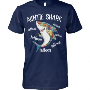 Auntie shark tattoos tattoos unisex cotton tee