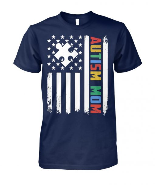 Autism mom america flag independence day unisex cotton tee
