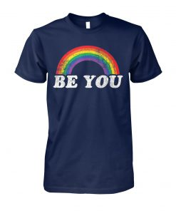 Be you gay LGBT pride rainbow unisex cotton tee