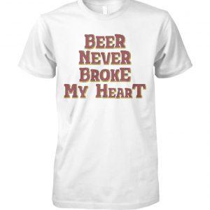 Beer never broke my heart unisex cotton tee