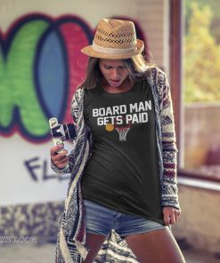 Board man gets paid shirt