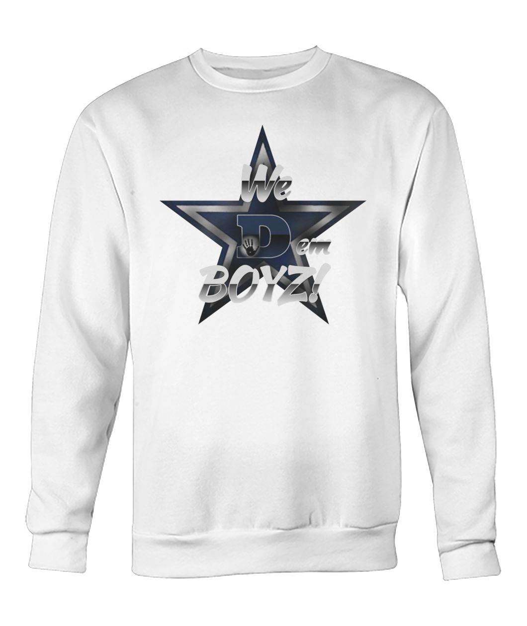 Dallas cowboys we dem boyz crew neck sweatshirt