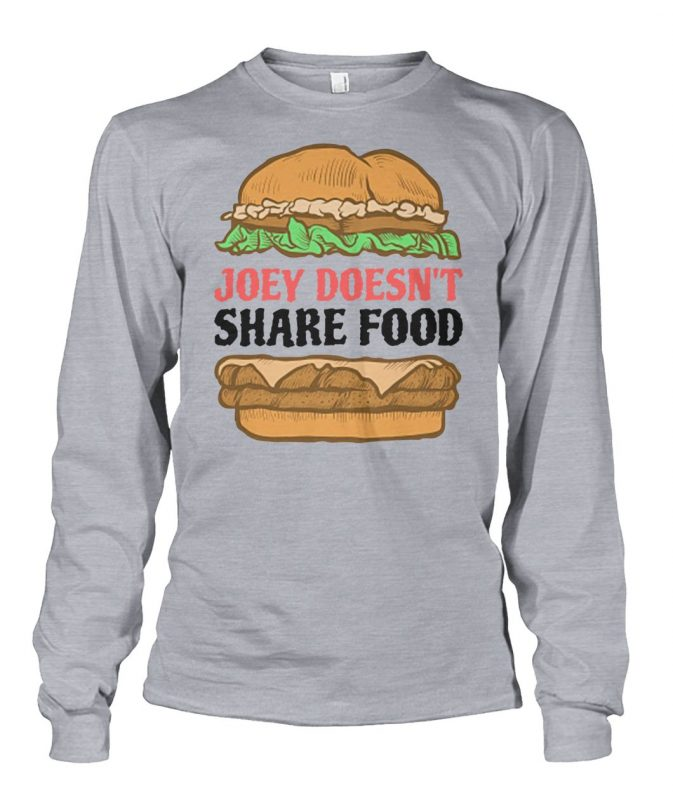 Hambuger joey doesn't share food shirt and women's v-neck
