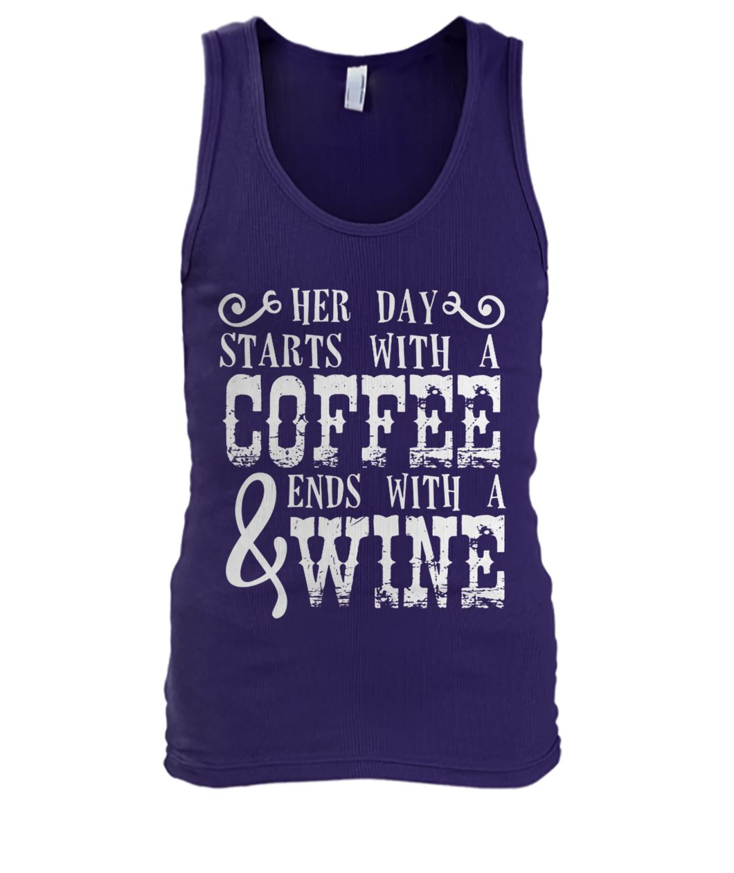 Her day starts with a coffee and ends with a wine men's tank top