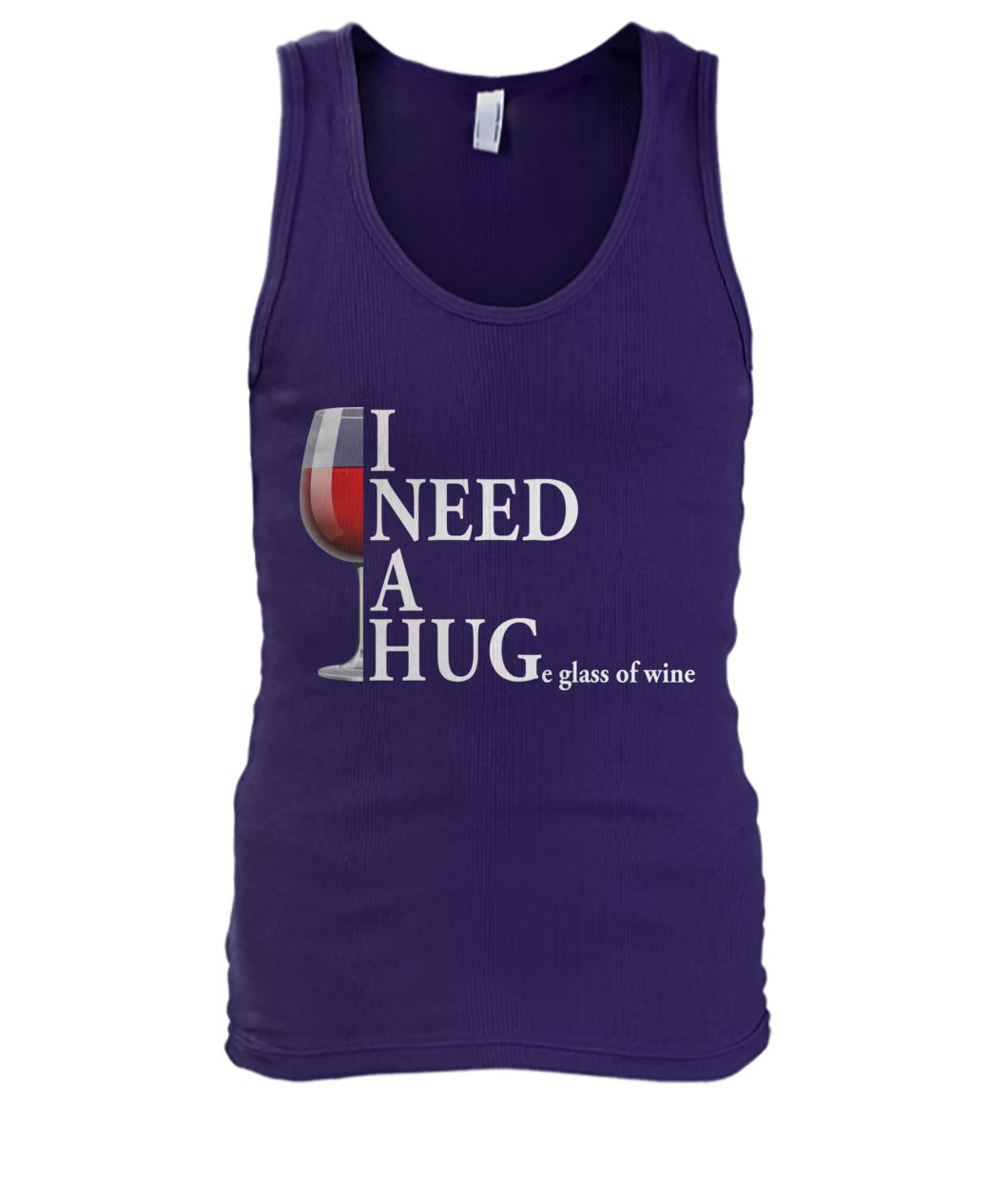 I need a huge glass of wine men's tank top