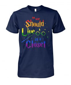 No one should live in a closet LGBT gay pride unisex cotton tee