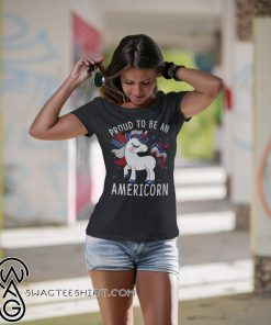 Proud to be an americorn 4th of july shirt