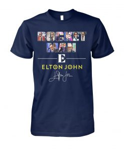 Rocket man elton john signature unisex cotton tee