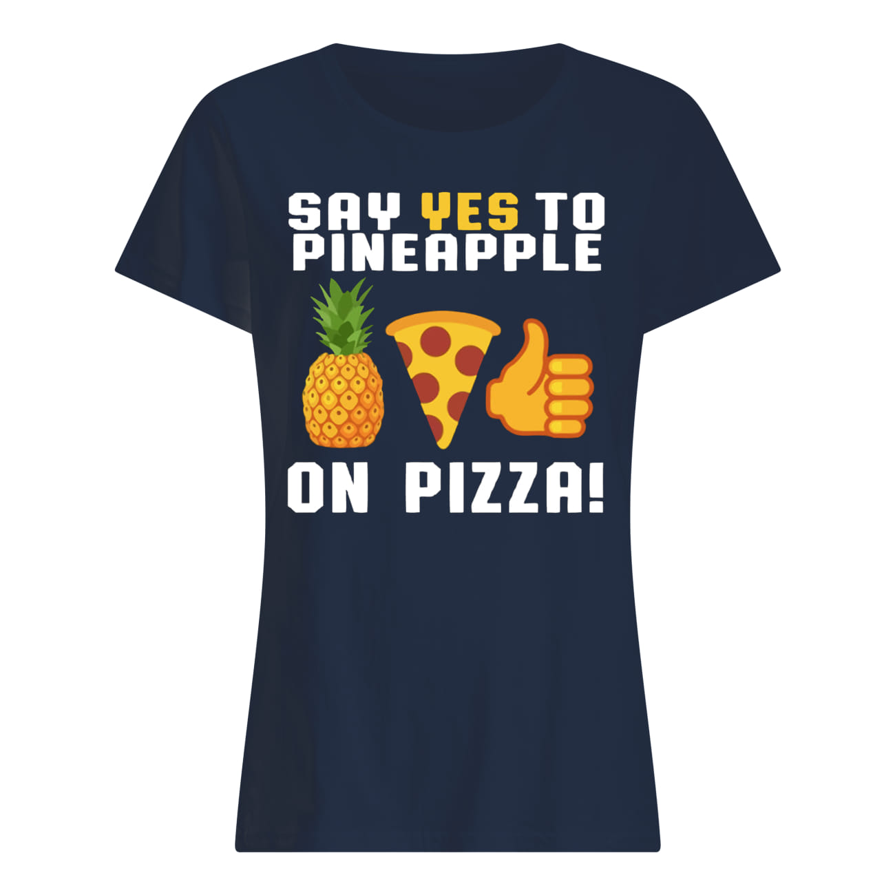Say yes to pineapple on pizza lady shirt