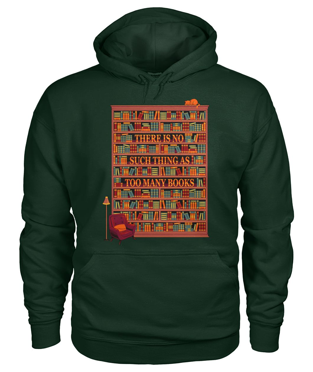 There is no such thing as too many books gildan hoodie