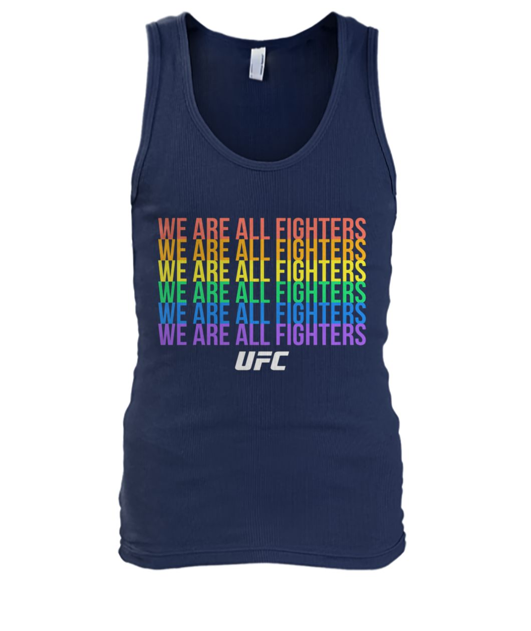 UFC we are all fighters LGBTQ men's tank top