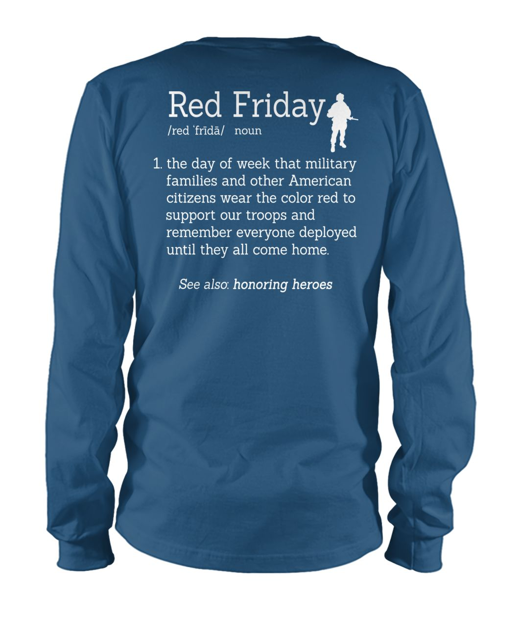 Veteran red friday definition unisex long sleeve