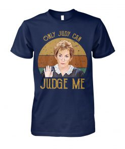 Vintage only judy can judge me vintage judy sheindlin unisex cotton tee