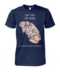 Water bear live tiny die never tardigrade science unisex cotton tee