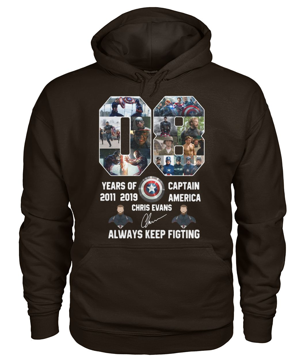 08 years of captain america 2011 2019 chris evans signature always keep fighting gildan hoodie
