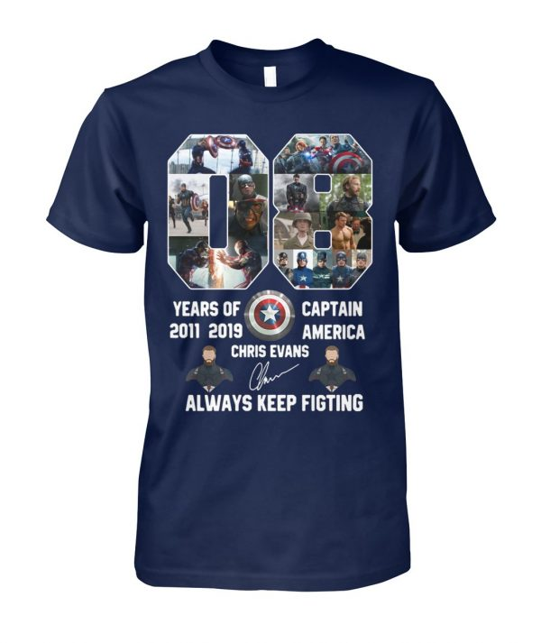 08 years of captain america 2011 2019 chris evans signature always keep fighting unisex cotton tee