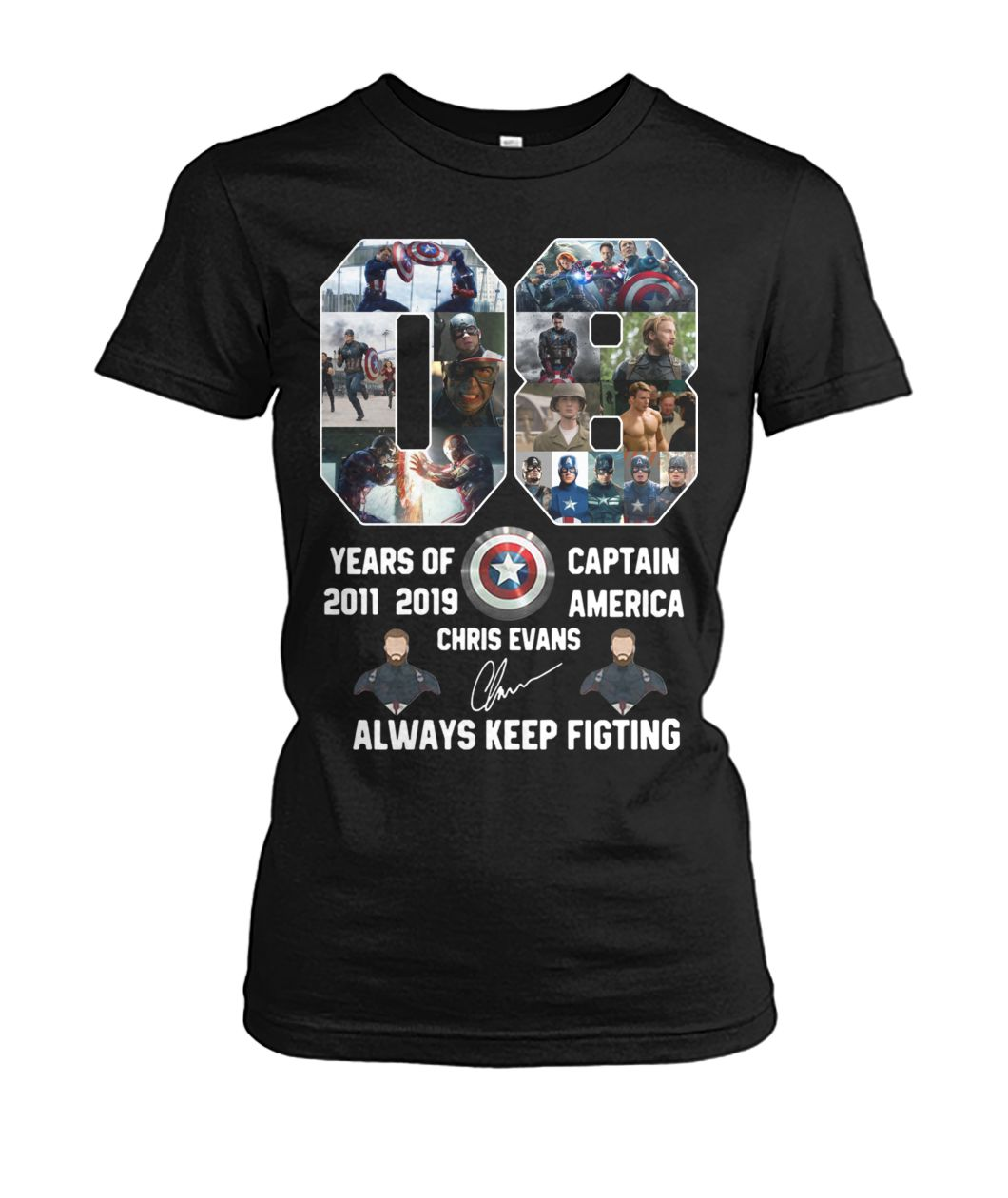 08 years of captain america 2011 2019 chris evans signature always keep fighting women's crew tee