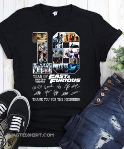 18 years of fast and furious 2001 2019 9 films signatures shirt
