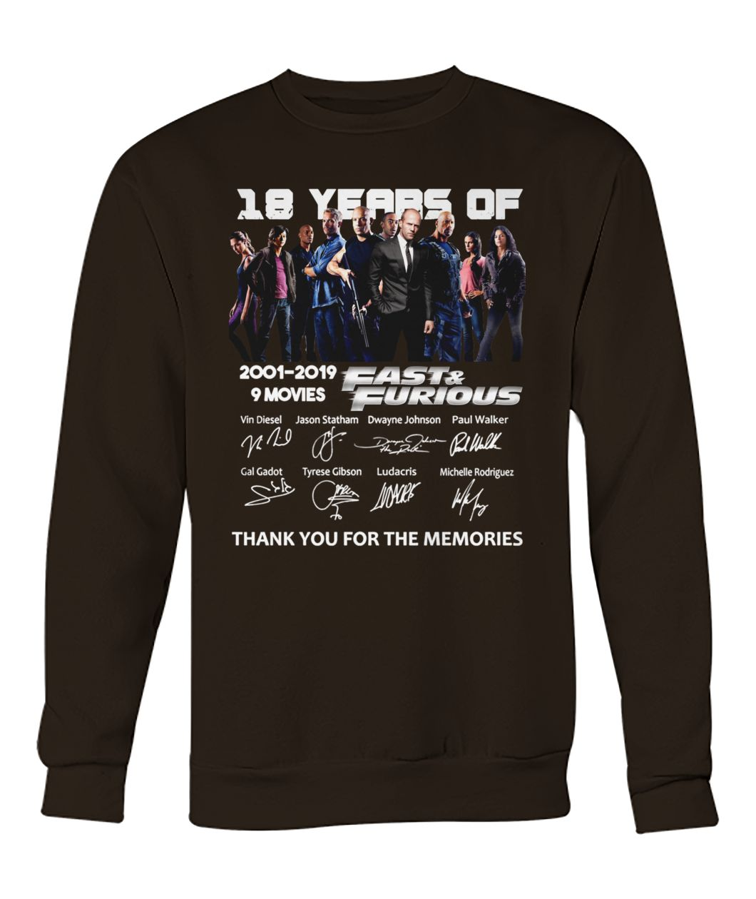 18 years of fast and furious 2001-2019 9 movies signatures thank you for the memories crew neck sweatshirt