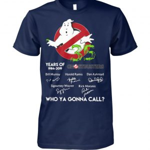 35 years of ghostbusters 1984 2019 signatures who ya gonna call unisex cotton tee