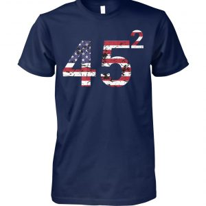 45 squared trump 2020 second term usa unisex cotton tee