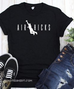 Air hicks aaron hicks shirt