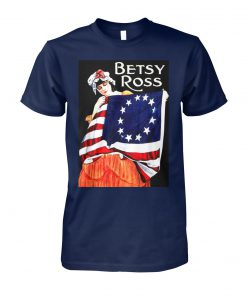 Betsy ross american flag 1776 4th of july unisex cotton tee