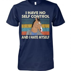 Bojack horseman I have no self control and I hate myself unisex cotton tee