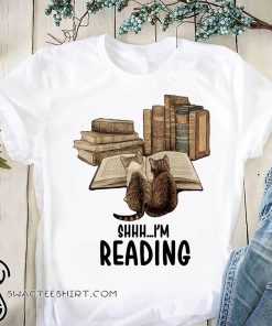 Cat shhh I'm reading book shirt