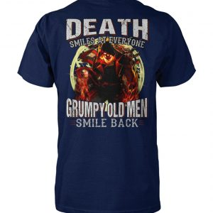 Death smiles at everyone grumpy old men smile back skull unisex cotton tee