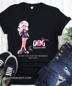 Dog the bounty hunter beth chapman thank you for the memories 1967-2019 shirt