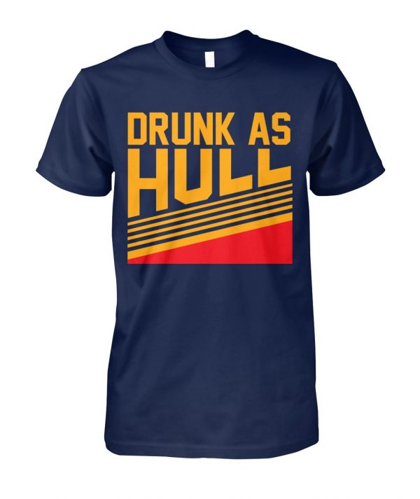 Drunk as hull St louis hockey unisex cotton tee