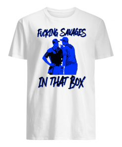 Fucking savages in that box aaron boone new york baseball men's shirt
