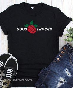 Good enough red rose shirt