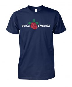Good enough red rose unisex cotton tee
