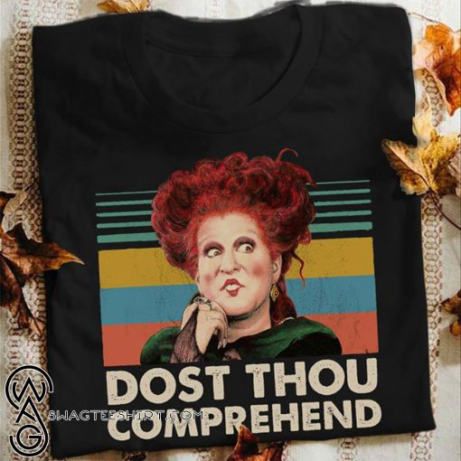 Hocus pocus dost thou comprehend shirt