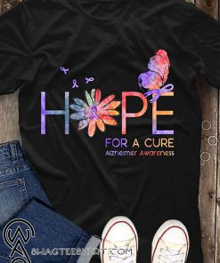 Hope for a cure alzheimer's awareness shirt