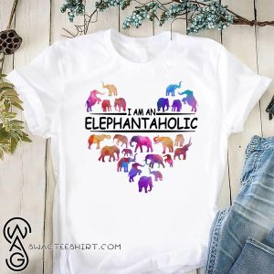 I am an elephant a holic shirt