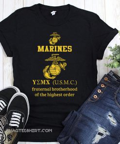 Marine corps fraternal brotherhood of the highest order shirt